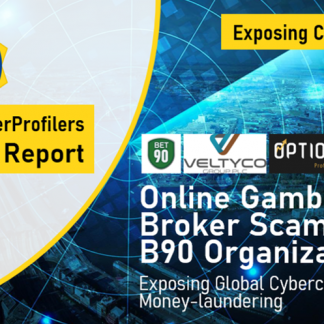 CyperProfilers Report Online Gambling Broker Scams and B90 Organization